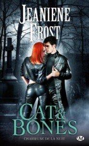La chasseuse de la nuit Nvlles - Cat & Bones -