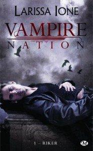 Vampire Nation #1 - Riker -